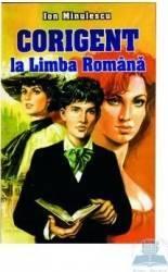 Corigent la limba romana - Ion Minulescu Carti