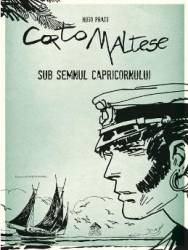 Corto Maltese. Sub semnul capricornului- Hugo Pratt