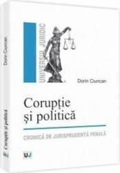 Coruptie si politica - Dorin Ciuncan