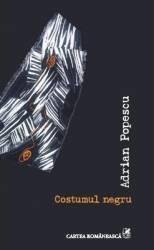 Costumul negru - Adrian Popescu