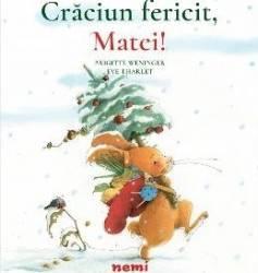 Craciun fericit Matei - Brigitte Weninger Eve Tharlet Carti
