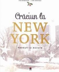 Craciun la New York - Lisa Nieschlag Lars Wentrup