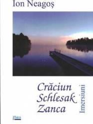 Craciun Schlesak Zanca - Ion Neagos