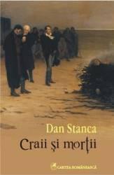 Craii si mortii - Dan Stanca