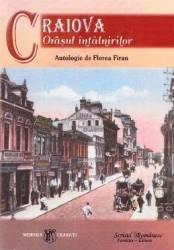 Craiova orasul intalnirilor - Florea Firan