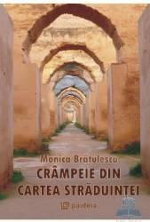 Crampeie din cartea straduintei - Monica Bratulescu