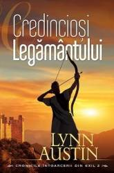 Credinciosi Legamantului - Lynn Austin