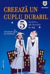 Creeaza Un Cuplu Durabil - Anne Sauzede-lagarde Jean-paul Sauzede
