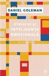 Creierul si inteligenta emotionala - Daniel Goleman