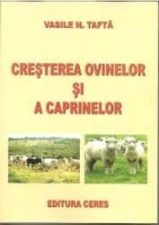 Cresterea Ovinelor Si A Caprelor - Vasile N. Tafta