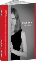 Crima la Torino - Stelian Turlea