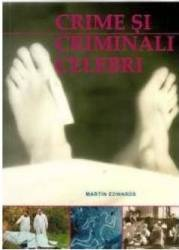 Crime si criminali celebri - Martin Edwards title=Crime si criminali celebri - Martin Edwards