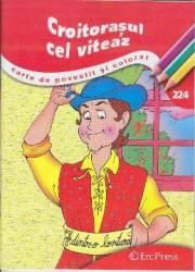 Croitorasul cel viteaz - Carte de povestit si colorat