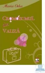 Cromozomul din valiza - Maria Orha