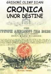 Cronica unor destine - Grigore Olimp Ioan title=Cronica unor destine - Grigore Olimp Ioan