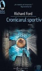 Cronicarul sportiv - Richard Ford