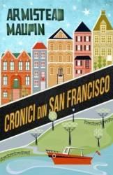 Cronici din San Francisco - Armistead Maupin