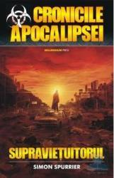 Cronicile apocalipsei Supravietuitorul - Simon Spurrier