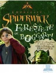 Cronicile Spiderwick - Fereste-te de Bogart Carti