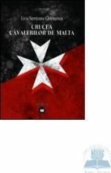 Crucea Cavalerilor De Malta - Livia Nemteanu-chiri