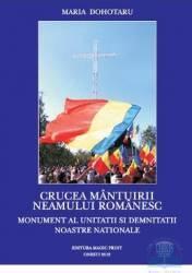 Crucea mantuirii neamului romanesc - Maria Dohotaru