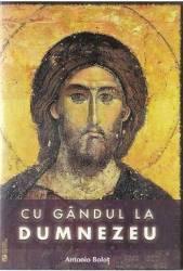 Cu gandul la Dumnezeu - Antonio Bolot