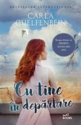 Cu tine in departare - Carla Guelfenbein