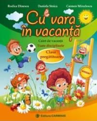 Cu vara in vacanta clasa pregatitoare - Rodica Dinescu