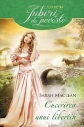 Cucerirea unui libertin - Sarah MacLean
