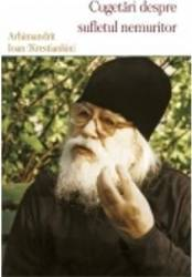 Cugetari Despre Sufletul Nemuritor - Arhimandrit Ioan krestiankin