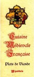 Cuisine medievale francaise - Plats De Diande