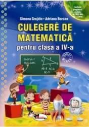 Culegere de matematica - Clasa a 4-a - Simona Grujdin Adriana Borcan