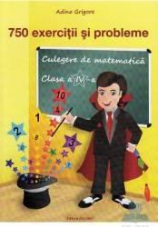 Culegere de matematica - Clasa a 4-a - Exercitii si probleme - Adina Grigore Ileana Tanase Silvia Costache