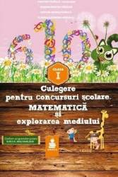 Culegere pentru concursuri scolare. Matematica si explorarea mediului Cls 1 - Dumitru Paraiala Carti