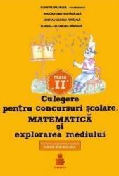 Culegere pentru concursuri scolare. Matematica si explorarea mediului Cls 2 - Dumitru Paraiala Carti