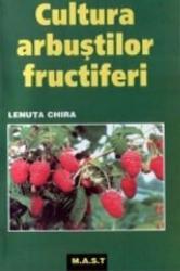 Cultura arbustilor fructiferi - L.Chira