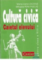 Cultura civica clasa 8. Caiet - Maria-Liana Lacatus Mihaela Penu Puscas