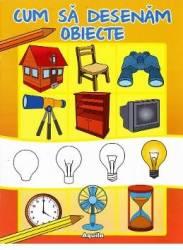Cum sa desenam obiecte