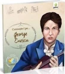 Cunoaste-l pe... George Enescu
