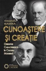 Cunoastere Si Creatie - Alexandru Mamina