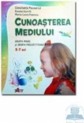 Cunoasterea mediului 5-7 ani grupa mare si pregatitoare - Roxana Gavrila Constanta Pacearca