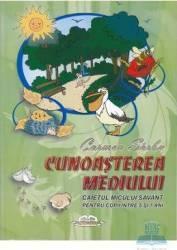 Cunoasterea mediului caietul micului savant 5 - 7 ani - Carmen Sirbu Carti