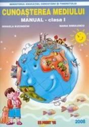 Cunoasterea mediului. Clasa 1 - Mihaela Bucinschi Maria Dimulescu