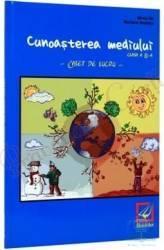 Cunoasterea mediului cls 2 Caiet - Mirela Ilie Marilena Nedelcu
