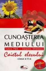 Cunoasterea Mediului Cls 2 Caiet Partea I - Tudora Pitila Cleopatra Mihailescu