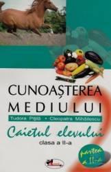 Cunoasterea Mediului Cls 2 Caiet Partea Ii - Tudora Pitila Cleopatra Mihailescu