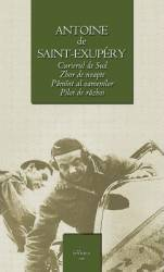 Curierul de Sud Zbor de noapte Pamant al oamenilor Pilot de razboi - CL - Antoine de Saint-Exupery