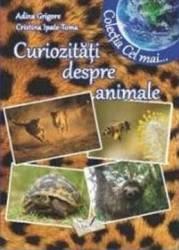 Curiozitati despre animale - Adina Grigore