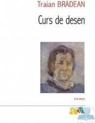Curs De Desen - Traian Bradean Carti