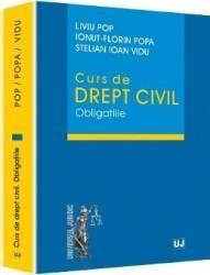 Curs De Drept Civil. Obligatiile - Liviu Pop Ionut-Florin Popa Stelian Ioan Vidu Carti